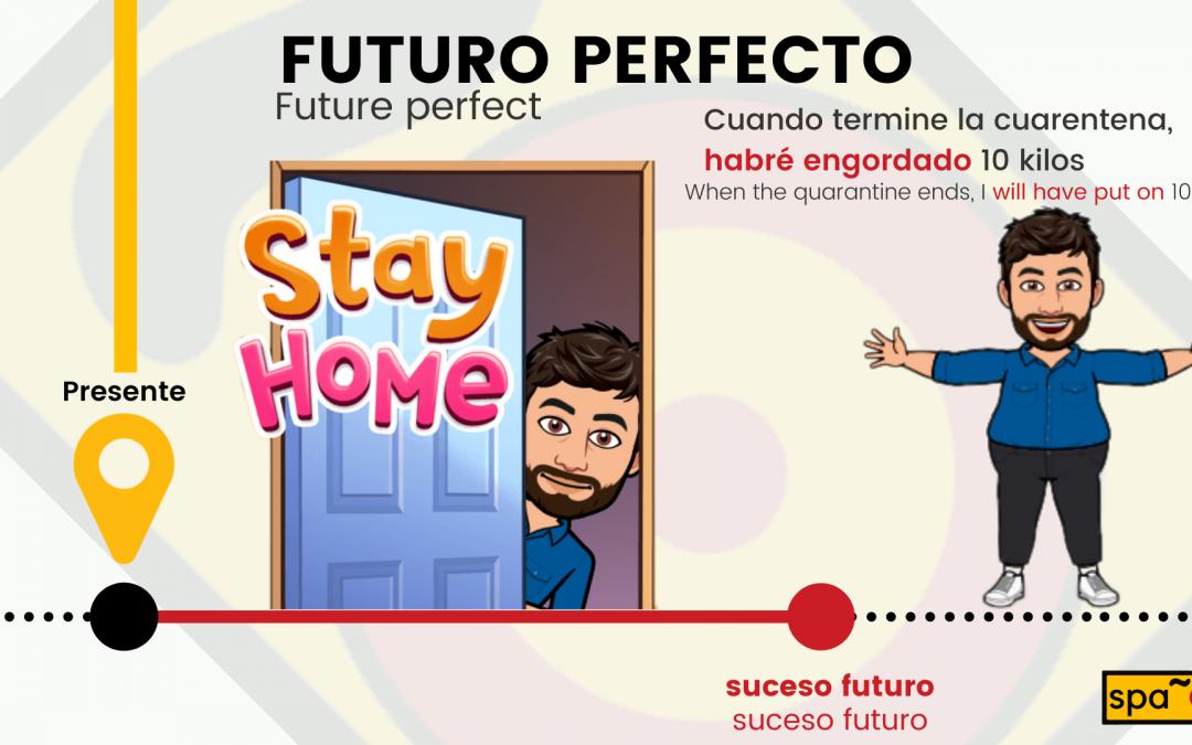 Futuro perfecto, o no tan perfecto
