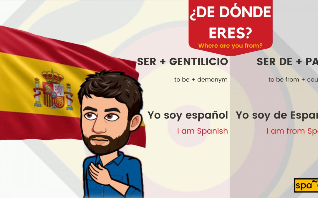 ¿De dónde eres spanolito/a?
